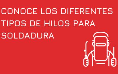 CONOCE LOS DIFERENTES TIPOS DE HILOS PARA SOLDADURA